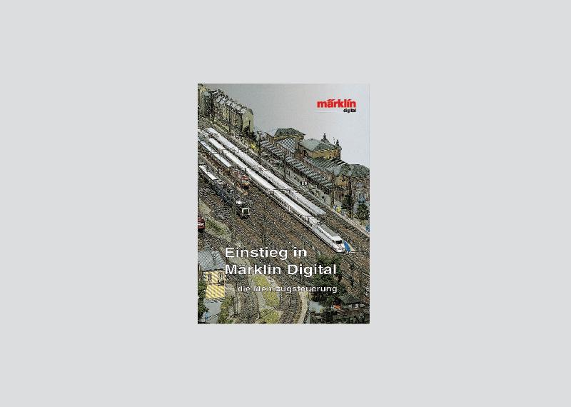 "Book ""Getting Started with Märklin Digital - the multi-train control system""."