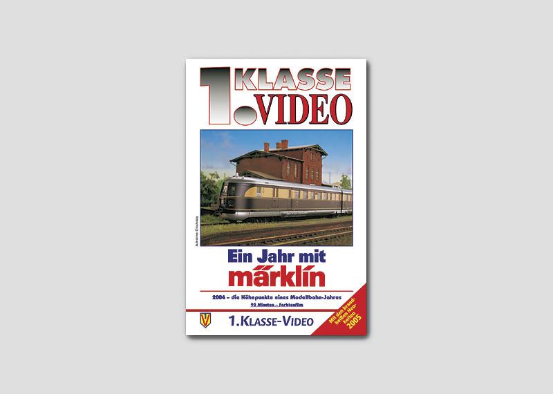 """Jahres-Chronik """"Ein Jahr mit Märklin"""" 2005."""